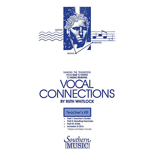 Southern Vocal Connections Teacher's Kit Composed by Dr. Ruth Whitlock