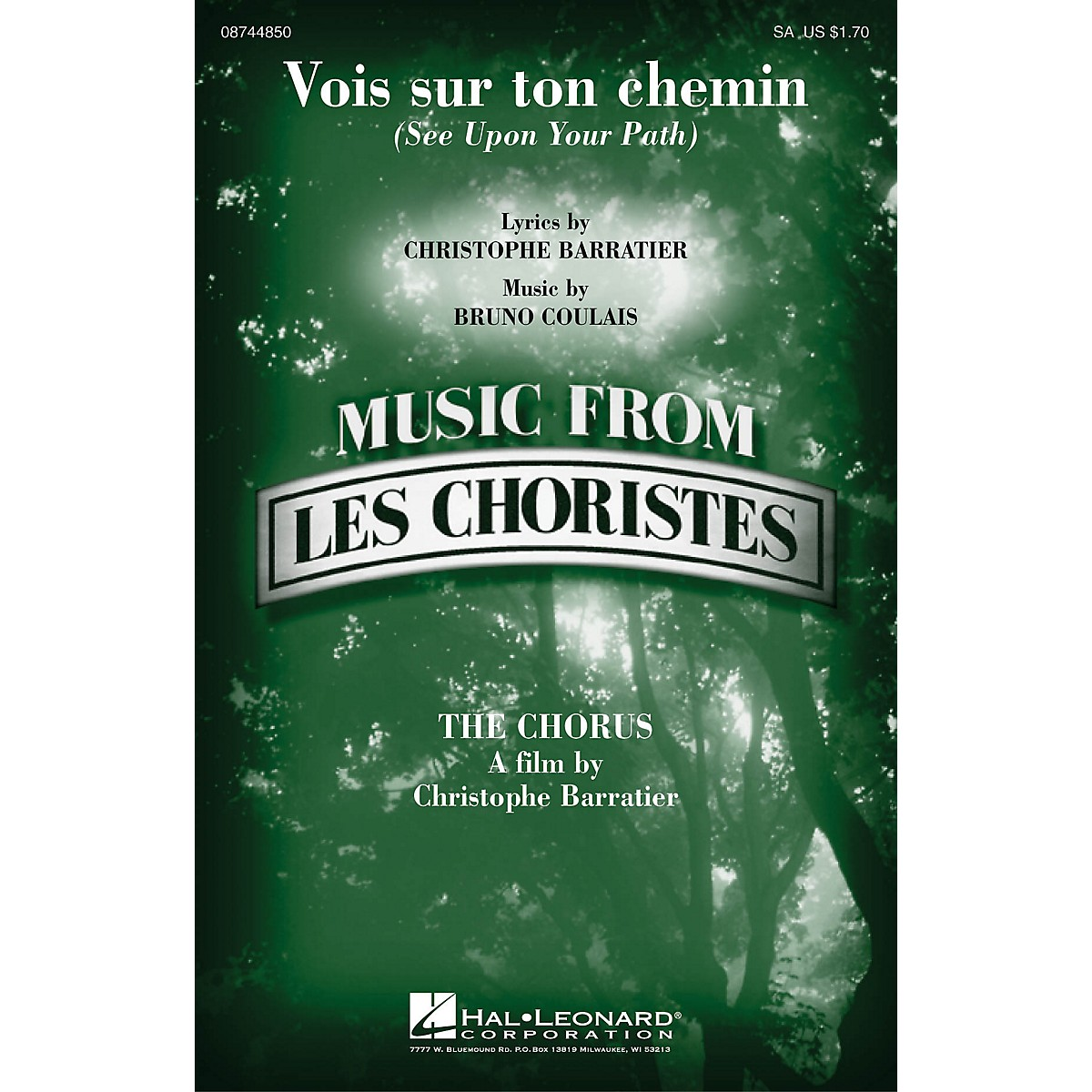 Hal Leonard Vois sur ton chemin (See Upon Your Path) (from Les Choristes (The Chorus)) SA by Bruno Coulais