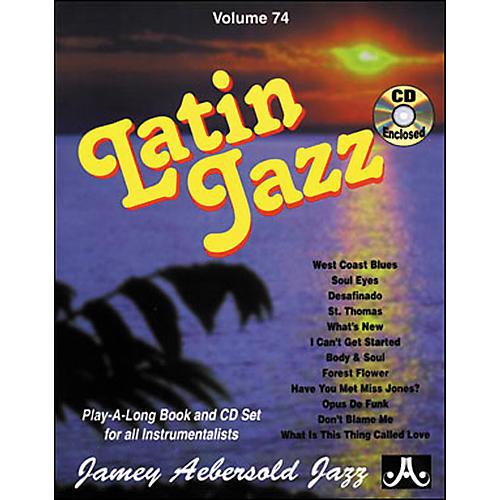 Jamey Aebersold Volume 74 - Latin Jazz - Play-Along Book and CD Set