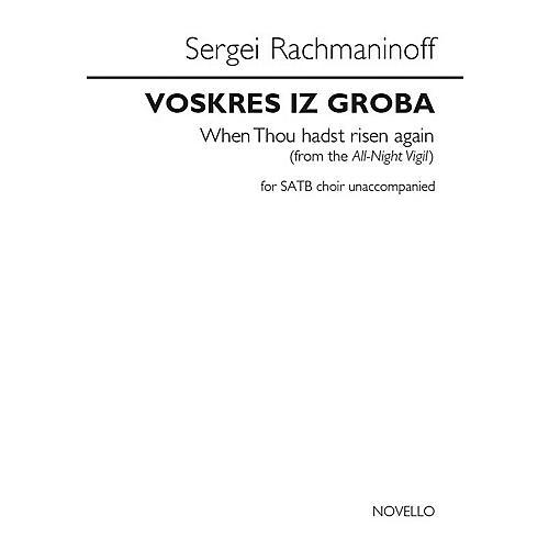 Novello Voskres Iz Groba (When Thou Hadst Risen Again) SATB a cappella by Sergei Rachmaninoff