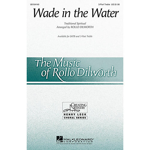 Hal Leonard Wade in the Water 3 Part Treble arranged by Rollo Dilworth