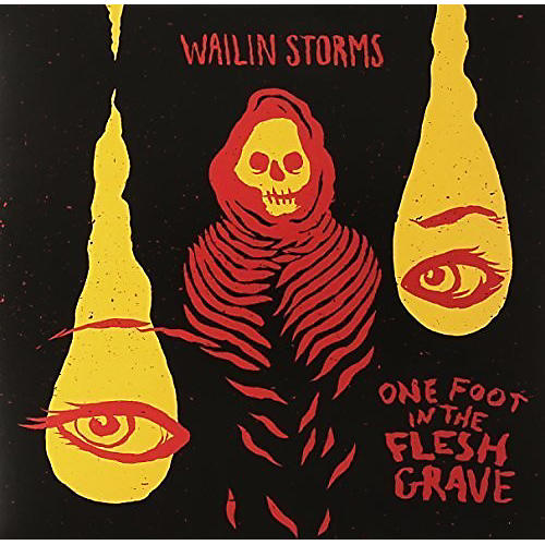 Alliance Wailin Storms - One Foot in the Fresh Grave