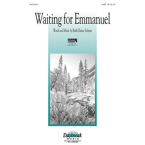 Daybreak Music Waiting for Emmanuel SATB arranged by Ruth Elaine Schram
