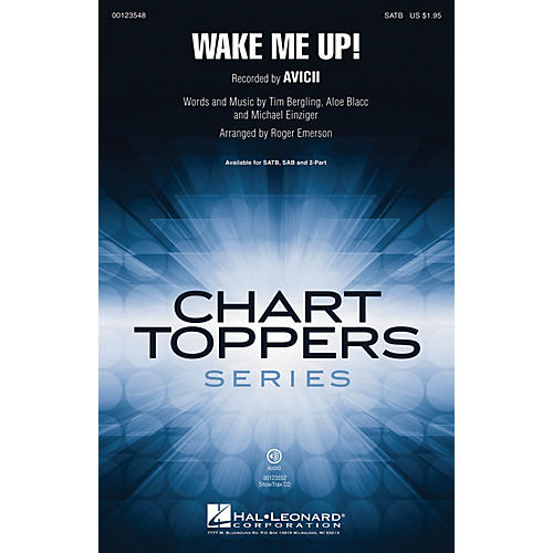 Hal Leonard Wake Me Up! SATB by Avicii arranged by Roger Emerson