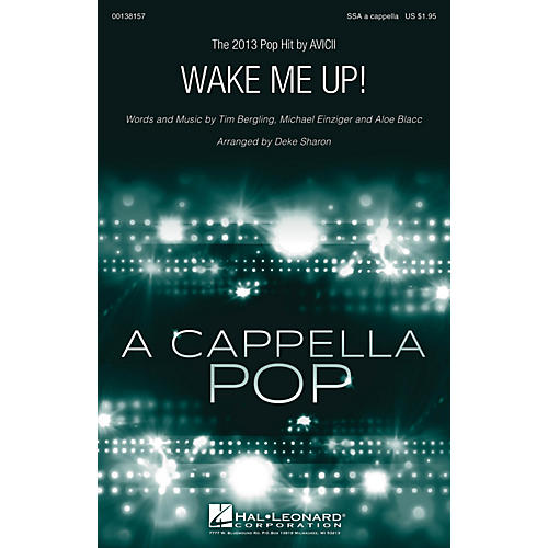 Hal Leonard Wake Me Up! SSA A Cappella by Avicii arranged by Deke Sharon