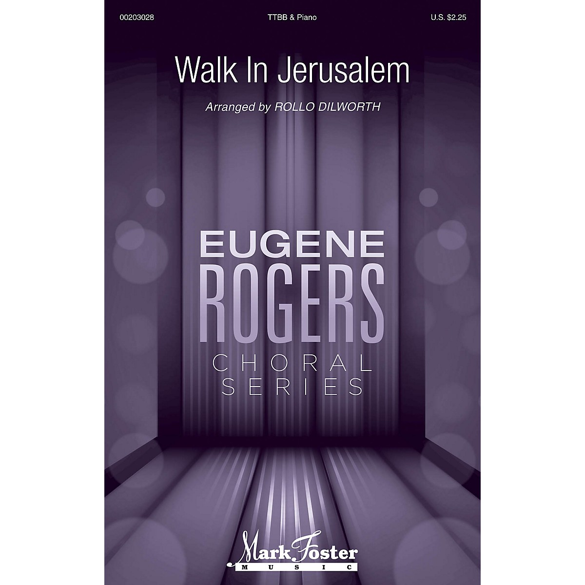 Mark Foster Walk in Jerusalem (Eugene Rogers Choral Series) TTBB arranged by Rollo Dilworth
