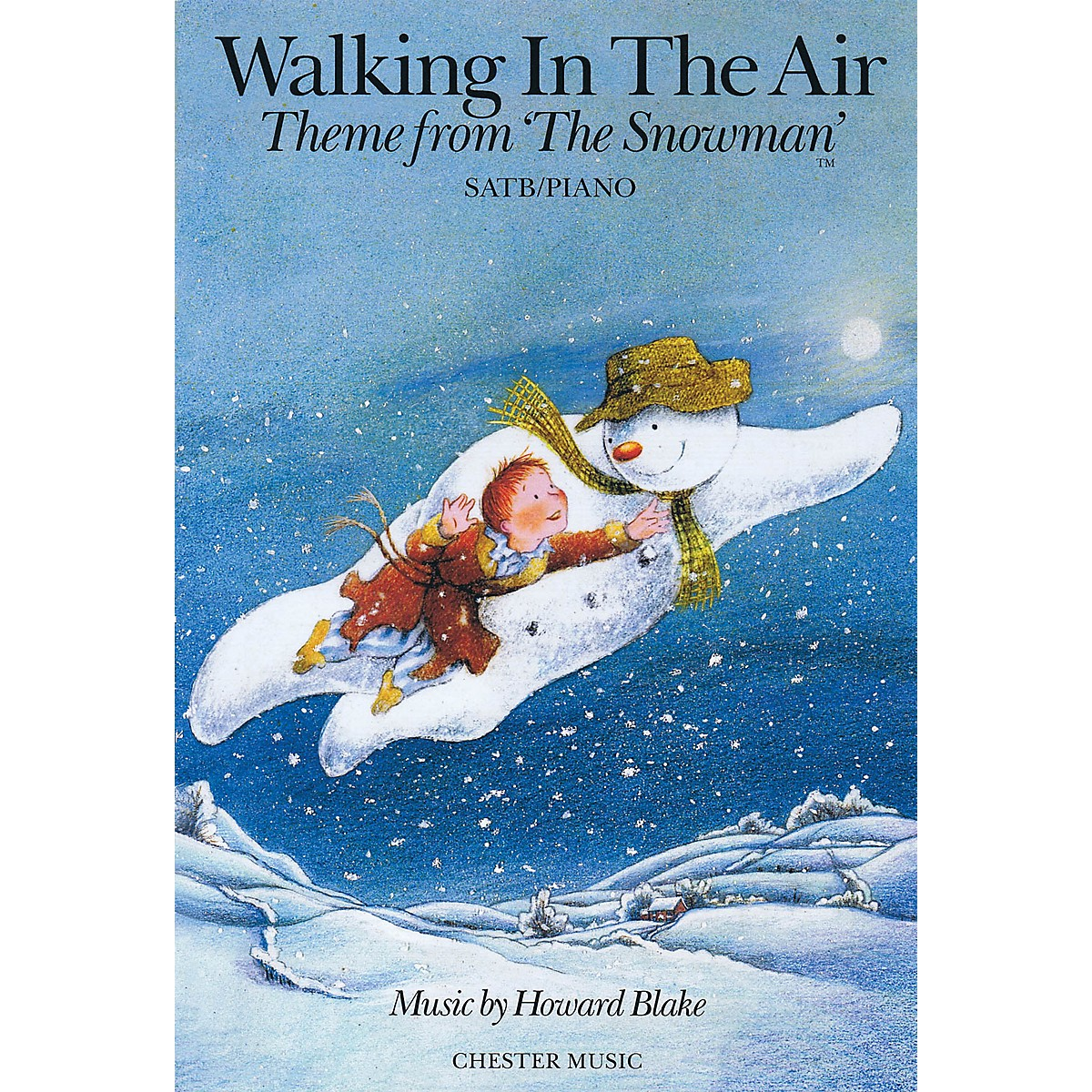 Chester Music Walking in the Air (Theme from The Snowman) SATB Composed by Howard Blake