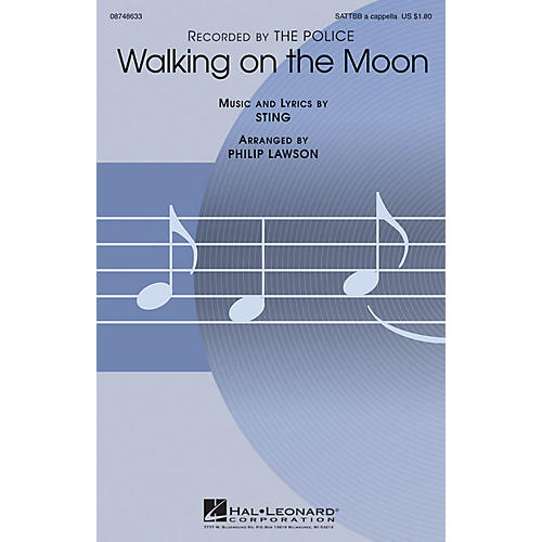 Hal Leonard Walking on the Moon SATTBB A Cappella by The Police arranged by Philip Lawson