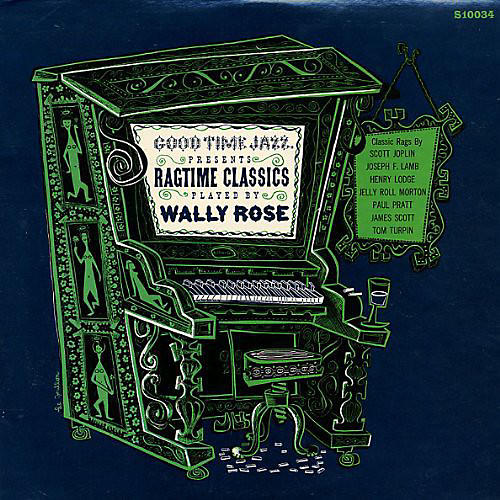 Alliance Wally Rose - Ragtime Classics Played By Wally Rose