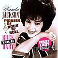 Alliance Wanda Jackson - Rock You Baby thumbnail
