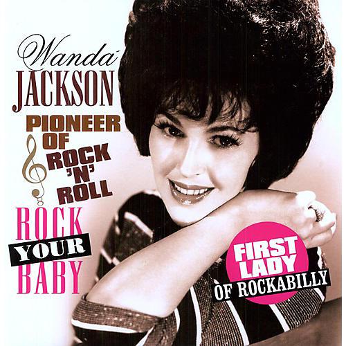 Alliance Wanda Jackson - Rock You Baby