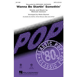 Hal Leonard Wanna Be Startin' Somethin' SSA SSA by Michael Jackson Arrang... by Hal Leonard