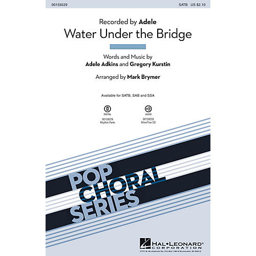 Hal Leonard Water Under the Bridge SATB by Adele arranged by Mark Brymer