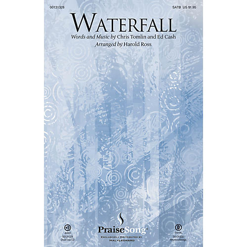 PraiseSong Waterfall CHOIRTRAX CD by Chris Tomlin Arranged by Harold Ross