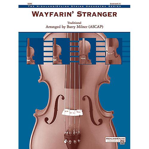 Alfred Wayfarin' Stranger String Orchestra Grade 2.5