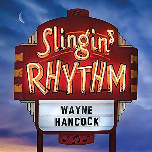 Alliance Wayne Hancock - Slingin' Rhythm