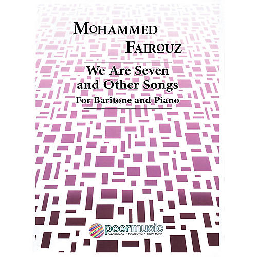 Peer Music We Are Seven and Other Songs (Baritone and Piano) Peermusic Classical Series Composed by Mohammed Fairouz