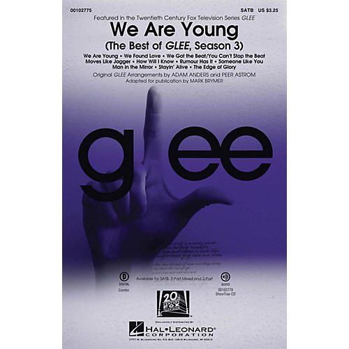 Hal Leonard We Are Young (The Best of Glee, Season 3 Medley) SATB by Glee Cast arranged by Adam Anders