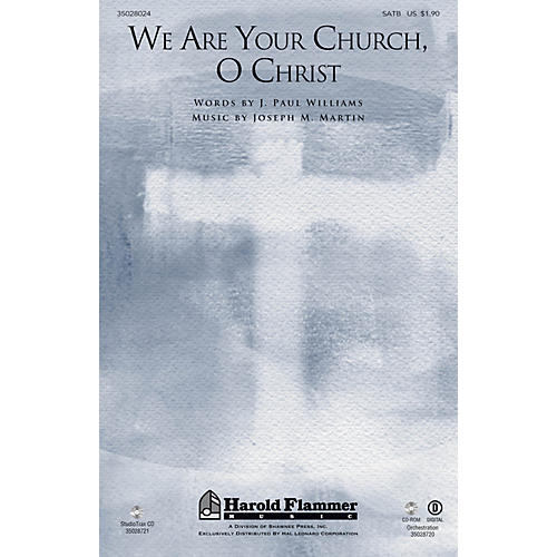 Shawnee Press We Are Your Church, O Christ SATB composed by Joseph M. Martin