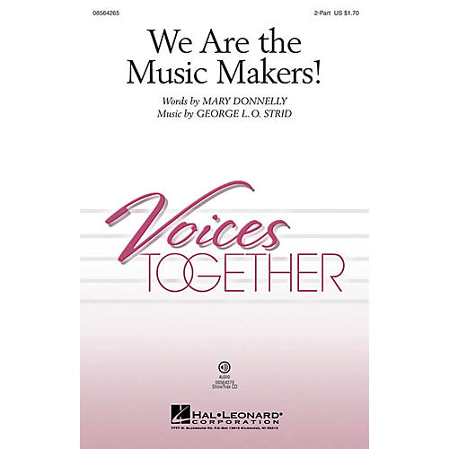 Hal Leonard We Are the Music Makers! 2-Part composed by Mary Donnelly