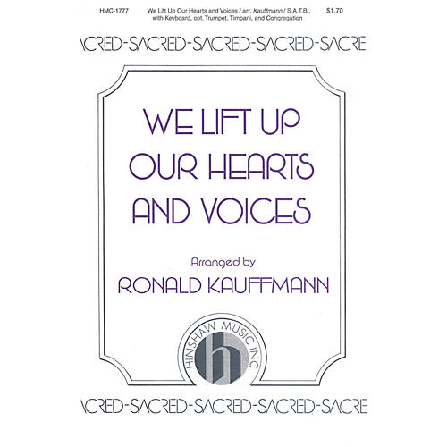 Hinshaw Music We Lift Up Our Hearts and Voices SATB arranged by Ronald Kauffmann
