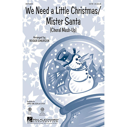 Hal Leonard We Need a Little Christmas/Mister Santa (Choral Mash-up) 2-Part Arranged by Roger Emerson