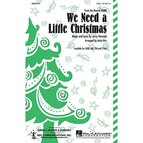 Hal Leonard We Need a Little Christmas SAB arranged by Anita Kerr