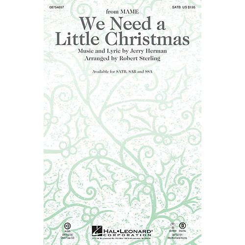Hal Leonard We Need a Little Christmas (with We Wish You a Merry Christmas) SSA Arranged by Robert Sterling