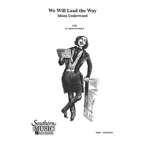 Hal Leonard We Will Lead The Way (Choral Music/Octavo Secular Ttb) TTB Composed by Underwood, Idona