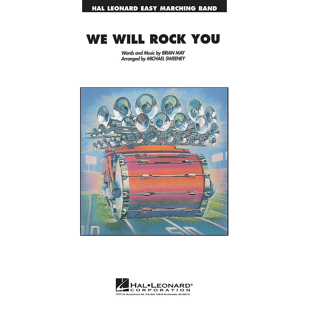 Hal Leonard We Will Rock You Marching Band Level 2-3 Arranged by Michael Sweeney