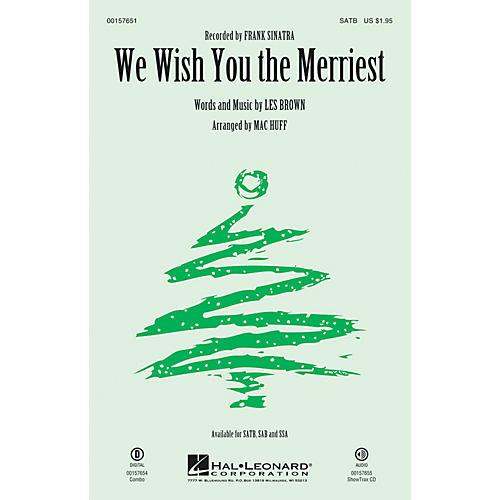 Hal Leonard We Wish You the Merriest SAB by Frank Sinatra Arranged by Mac Huff