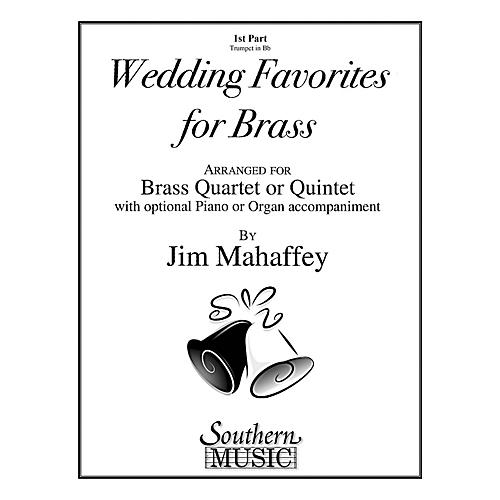 Southern Wedding Favorites for Brass (Part 1 - Trumpet) Southern Music Series Arranged by Jim Mahaffey