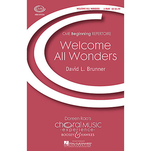 Boosey and Hawkes Welcome All Wonders (CME Beginning) 2-Part composed by David Brunner