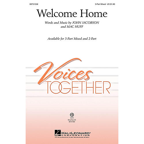 Hal Leonard Welcome Home 3-Part Mixed composed by John Jacobson