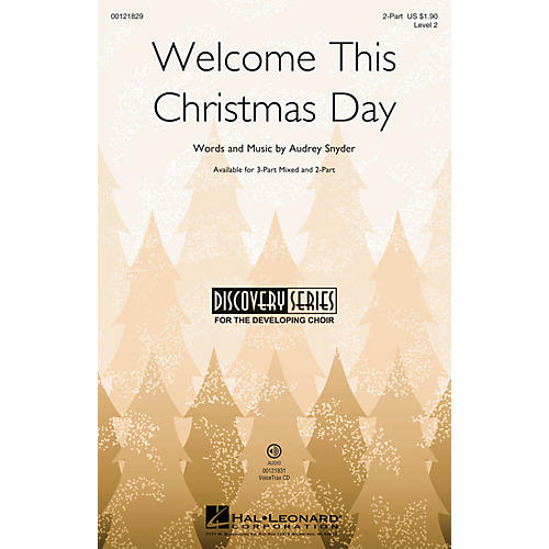 Hal Leonard Welcome This Christmas Day (Discovery Level 2) 2-Part composed by Audrey Snyder