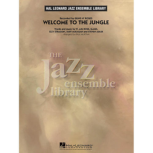 Hal Leonard Welcome to the Jungle Jazz Band Level 4 by Guns N' Roses Arranged by Paul Murtha