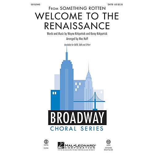 Hal Leonard Welcome to the Renaissance (from Something Rotten) SATB arranged by Mac Huff