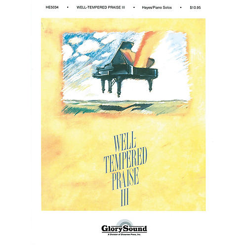 Shawnee Press Well-Tempered Praise 3 (Piano Collection)