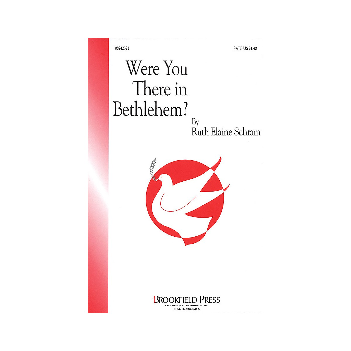Brookfield Were You There in Bethlehem? SATB composed by Ruth Elaine Schram