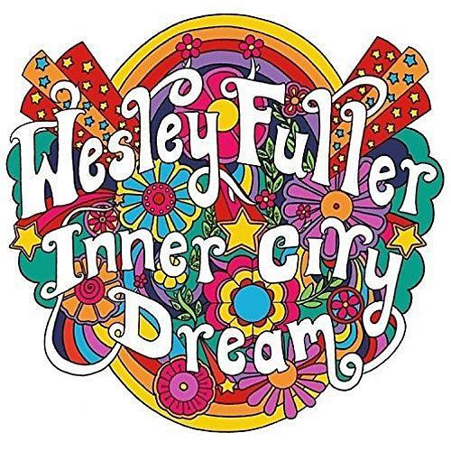 Alliance Wesley Fuller - Inner City Dream