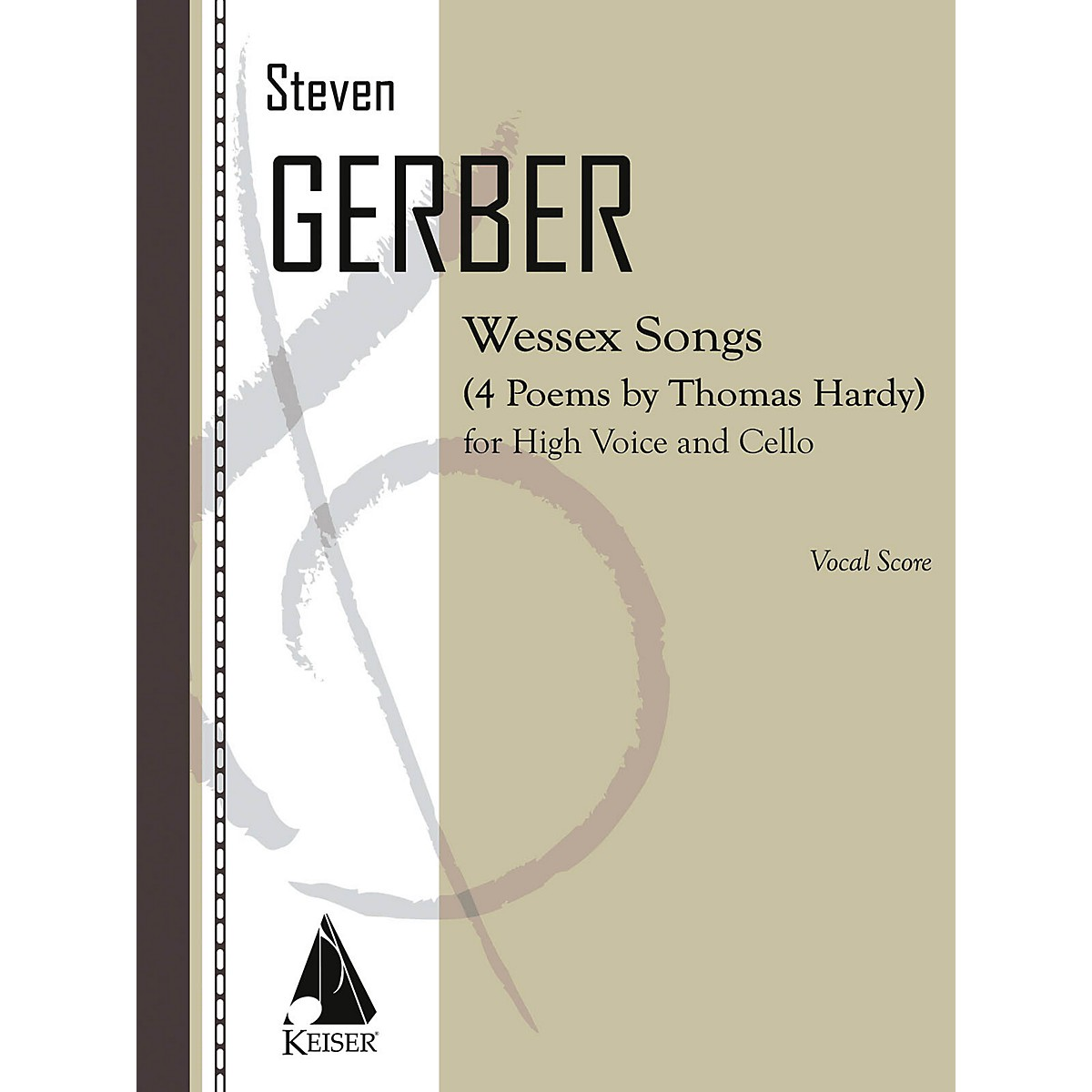 Lauren Keiser Music Publishing Wessex Songs: Four Poems of Thomas Hardy for Voice and Cello - Score LKM Music by Steven Gerber
