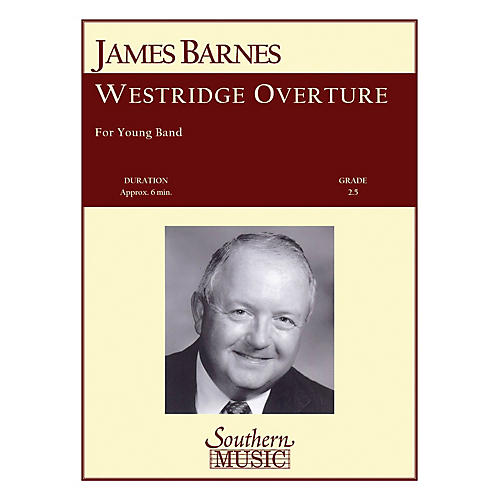 Southern Westridge Overture Concert Band Level 2. Composed by James Barnes