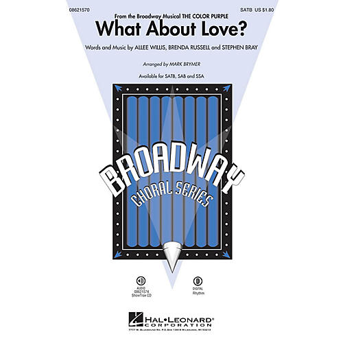 Hal Leonard What About Love? (from The Color Purple) SATB arranged by Mark Brymer