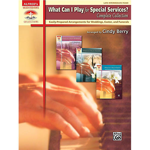 Alfred What Can I Play for Special Services?, Complete Collection - Late Intermediate Book