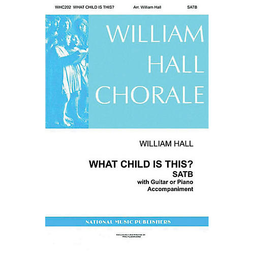 Gentry Publications What Child Is This SATTBB arranged by William D. Hall