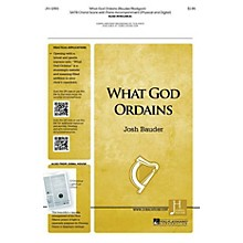 Jubal House Publications What God Ordains SATB composed by Josh Bauder