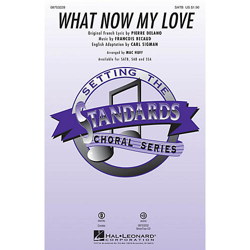Hal Leonard What Now My Love ShowTrax CD Arranged by Mac Huff