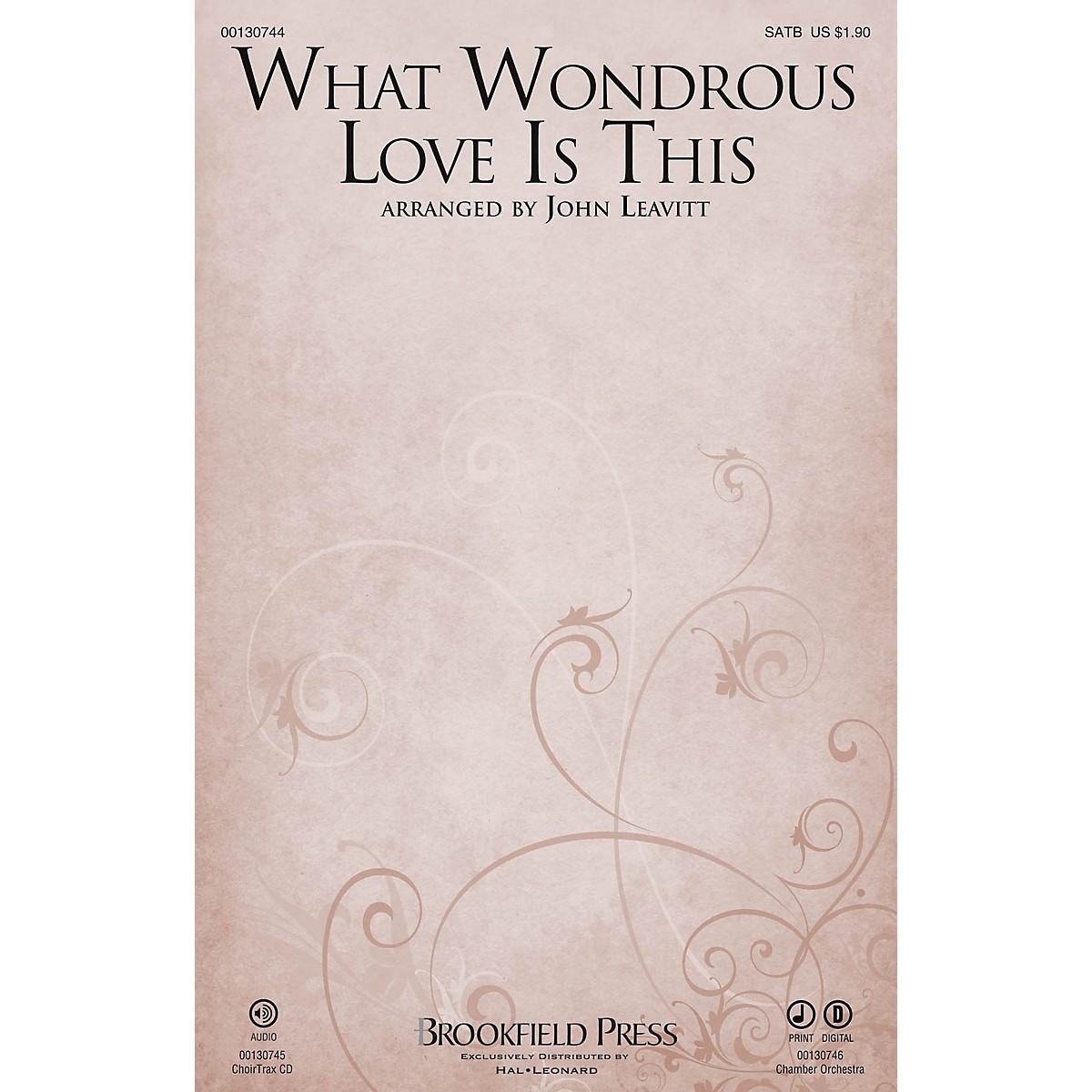 Brookfield What Wondrous Love Is This SATB arranged by John Leavitt