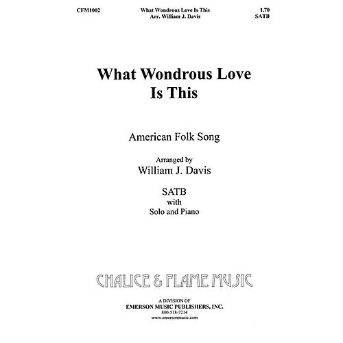 Fred Bock Music What Wondrous Love SATB composed by William J. Davis