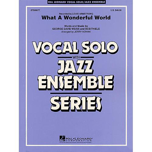 Hal Leonard What a Wonderful World (Key: Eb) Jazz Band Level 4 Composed by Bob Thiele